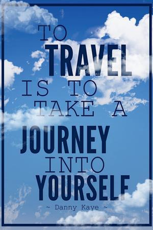 https://imgc.allpostersimages.com/img/posters/to-travel-is-to-take-a-journey-into-yourself-quote_u-L-PYAUS50.jpg?artPerspective=n