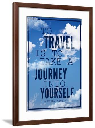 To Travel is To Take a Journey Into Yourself Quote--Framed Art Print