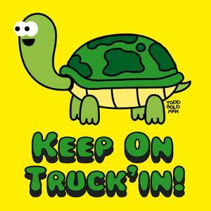 Keep on Truck'in! by Todd Goldman