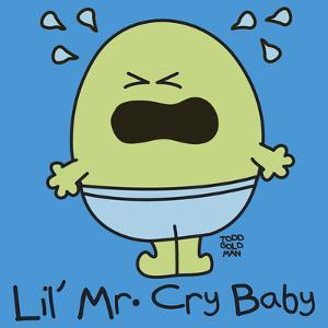 Lil Mr Cry Baby by Todd Goldman