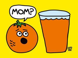 Mom OJ by Todd Goldman