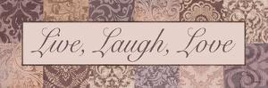 Live, Laugh, Love by Todd Williams