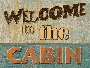Welcome to the Cabin by Todd Williams