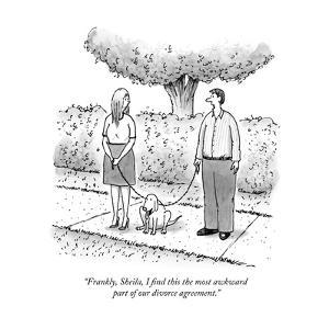 """Frankly, Sheila, I find this the most awkward part of our divorce agreeme…"" - New Yorker Cartoon by Tom Cheney"