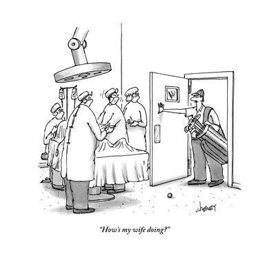 """How's my wife doing?"" - New Yorker Cartoon"