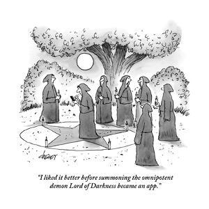 """""""I liked it better before summoning the omnipotent demon Lord of Darkness ?"""" - New Yorker Cartoon by Tom Cheney"""