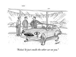 """""""Relax! It just smells the other car on you."""" - New Yorker Cartoon by Tom Cheney"""