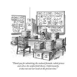 """""""Thank you for submitting the enclosed formula, which proves and solves th..."""" - New Yorker Cartoon by Tom Cheney"""