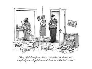 """""""They rifled through our drawers, ransacked our closets, and completely re... - New Yorker Cartoon by Tom Cheney"""