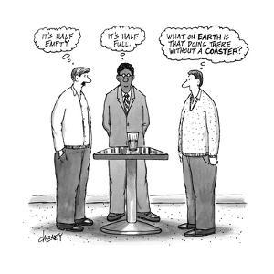 "Three men around a glass, one thinking, ""It's half empty"" - New Yorker Cartoon by Tom Cheney"