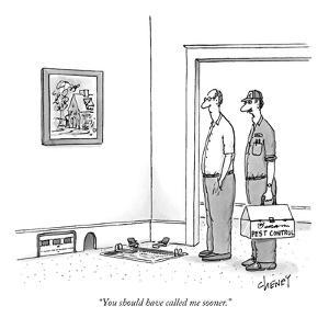 """""""You should have called me sooner."""" - New Yorker Cartoon by Tom Cheney"""