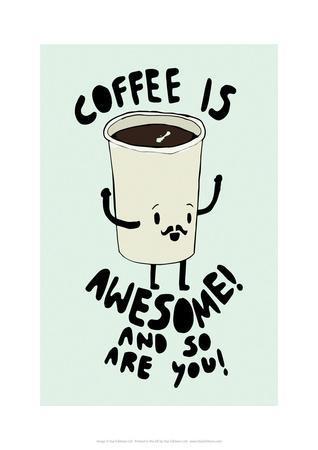 Coffee Is Awesome - Tom Cronin Doodles Cartoon Print