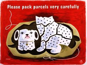 Please Pack Parcels Very Carefully by Tom Eckersley