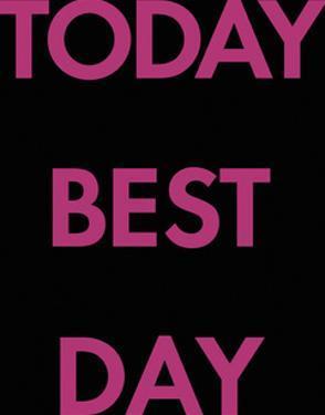 Best Day by Tom Frazier
