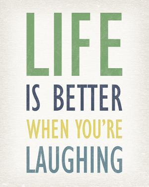 Life is Better When You're Laughing by Tom Frazier