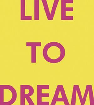 Live to Dream by Tom Frazier