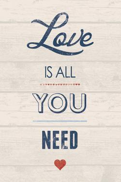 Love is All You Need by Tom Frazier