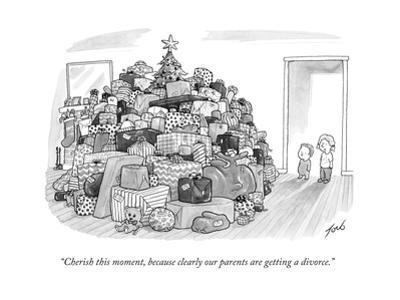 """""""Cherish this moment, because clearly our parents are getting a divorce."""" - New Yorker Cartoon"""