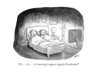 """""""It's . . . it's . . . it's learning to appear vaguely Presidential!"""" - Cartoon"""