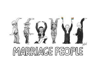 Marriage People - Cartoon by Tom Toro