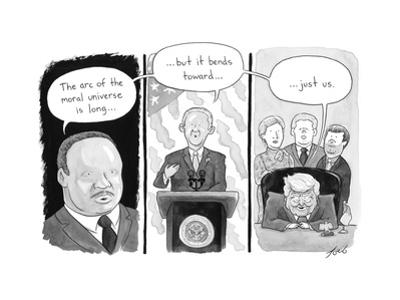 """""""The arc of the moral universe is long."""" - Cartoon"""