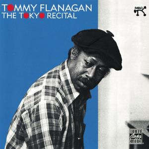 Tommy Flanagan - The Tokyo Recital