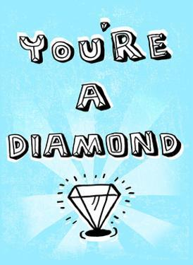 You're A Diamond - Tommy Human Cartoon Print by Tommy Human