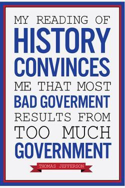 Too Much Government Thomas Jefferson Quote Plastic Sign