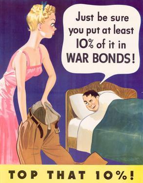 Top That Ten Percent War Bonds WWII War Propaganda Art Print Poster
