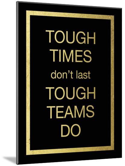Tough Team-Victoria Brown-Mounted Print