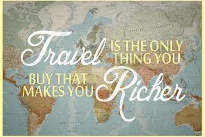 Travel Makes You Richer Plastic Sign