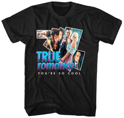 True Romance- You're So Cool