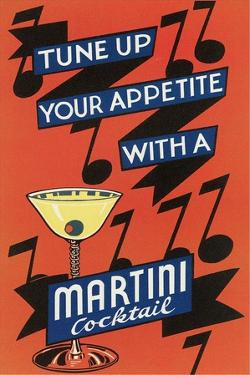 Tune Up Your Appetite, Martini