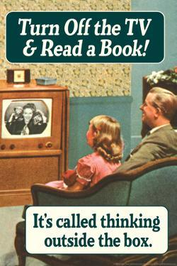 Turn Off TV Read A Book Thinking Outside The Box Funny Poster