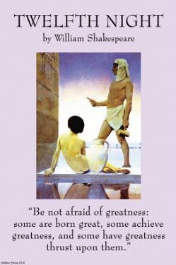 Twelfth Night - Greatness