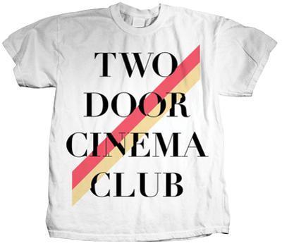 Two Door Cinema Club - Stripe