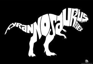 Tyrannosaurus Rex Text Poster