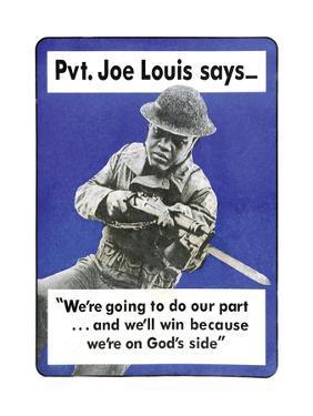 Private Joe Lewis Says… by U.S. Gov't Army