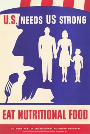 U.S. Needs Us Strong, Eat Nutritional Food Poster