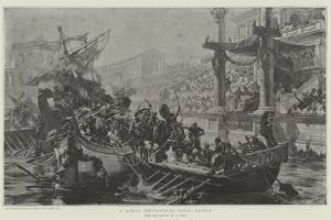 A Roman Spectacular Naval Battle by Ulpiano Checa Y Sanz
