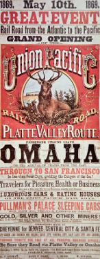 Union Pacific Railroad Poster Advertising First Transcontinental Railroad Across the USA, c.1869