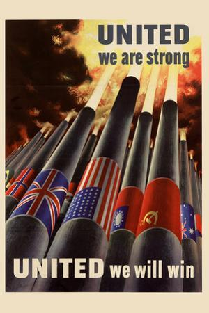 United We are Strong United We Will Win WWII War Propaganda Plastic Sign