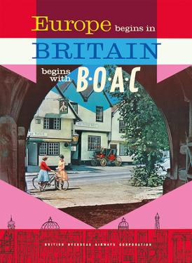 Europe - Britain Begins with B.O.A.C - British Overseas Airways Corporation by Unknown