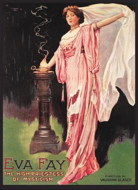 Eva Fay - The High Priestess of Mysticism by Unknown