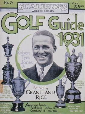 Golf Guide 1931, featuring Bobby Jones, American, 1931 by Unknown