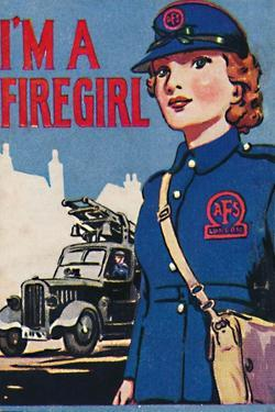 'I'm A Firegirl', 1940 by Unknown