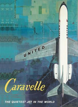 Quietest Jet in the World, Caravelle - United Airlines by Unknown
