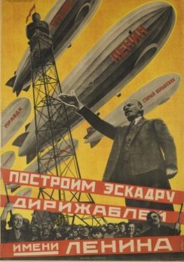 USSR Soviet Union Propaganda Poster Let's Build a Zeppilin Fleet for Lenin