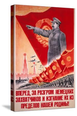 Forwards, Let Us Destroy the German Occupiers and Drive Them Beyond the..., USSR Poster, 1944