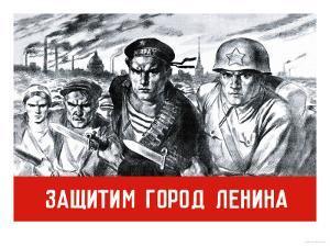 Let's Defend the Great City of Lenin by V. Serov